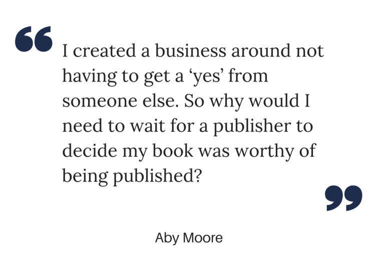 Aby Moore Quote